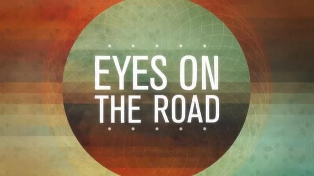 Andy Stanley - Eyes On The Road