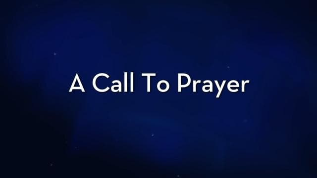 Charles Stanley - A Call To Prayer