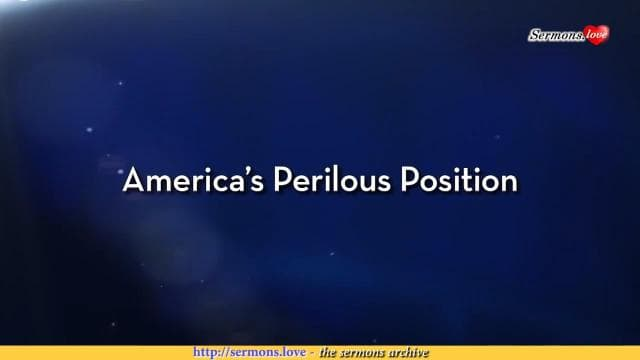Charles Stanley - America's Perilous Position