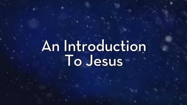 Charles Stanley - An Introduction to Jesus