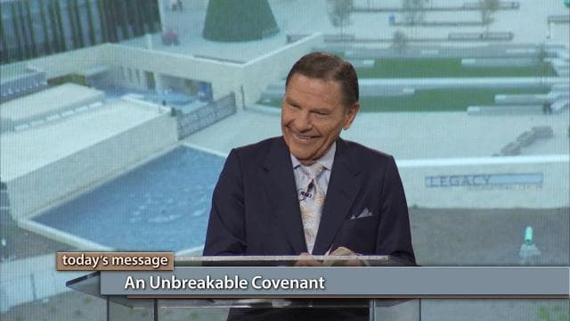 Kenneth Copeland - An Unbreakable Covenant