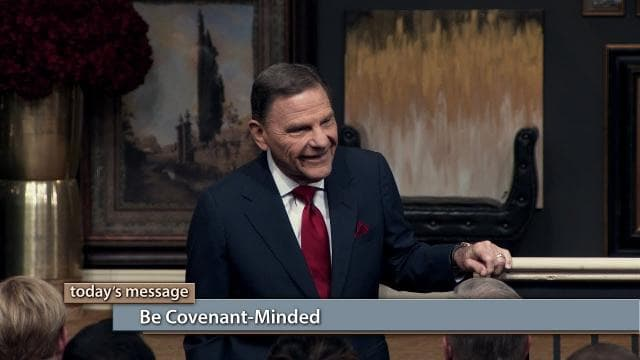 Kenneth Copeland - Be Covenant Minded