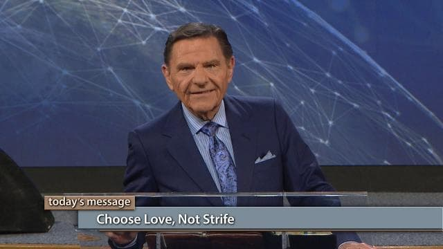 Kenneth Copeland - Choose Love, Not Strife