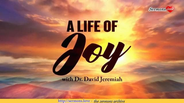 David Jeremiah - A Life of Joy