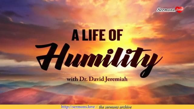 David Jeremiah - A Life of Humility