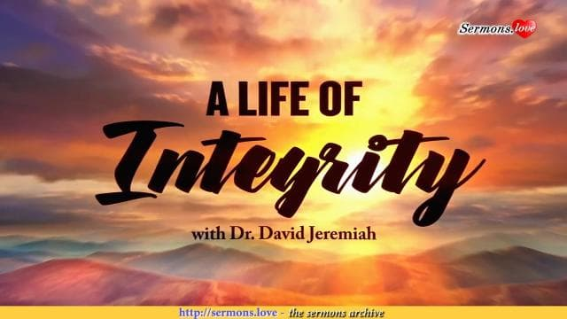David Jeremiah - A Life of Integrity