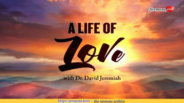 David Jeremiah - A Life of Love