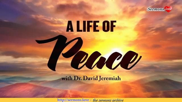 David Jeremiah - A Life of Peace