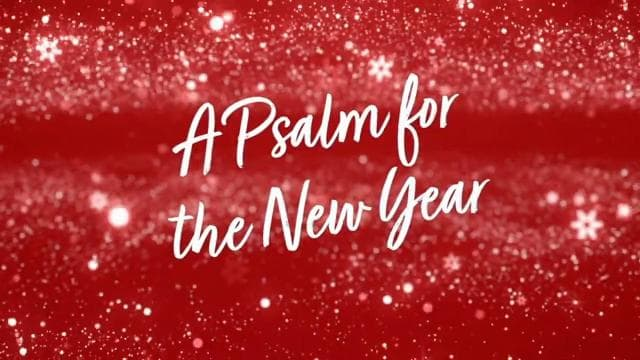 David Jeremiah - A Psalm For A New Year
