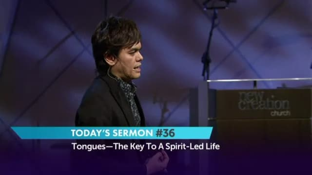 #036 Joseph Prince - Tongues: The Key To A Spirit-Led Life