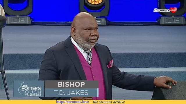 TD Jakes - And It Came to Pass