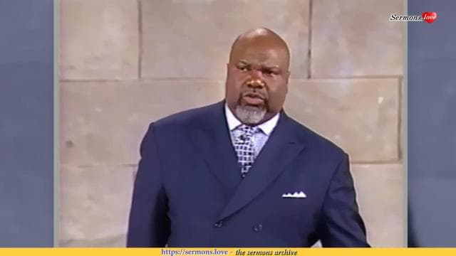 TD Jakes - 'C' Your Way Clear