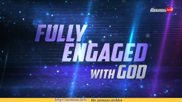 David Jeremiah - Fully Engaged With God