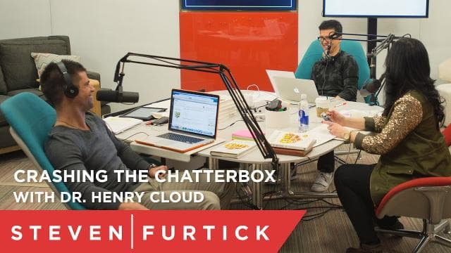 Steven Furtick - Crashing the Chatterbox with Dr. Henry Cloud