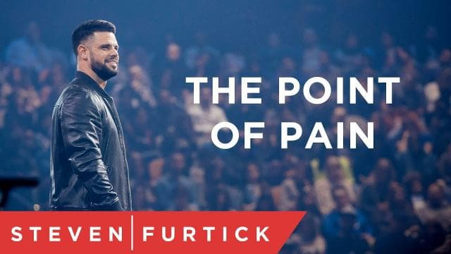 Steven Furtick - The Point Of Pain