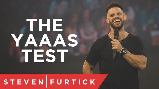 Steven Furtick - The YAAAS Test