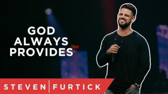 Steven Furtick - God Always Provides... Right?