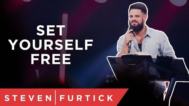 Steven Furtick - Wouldn't It Feel Good To Be Free?