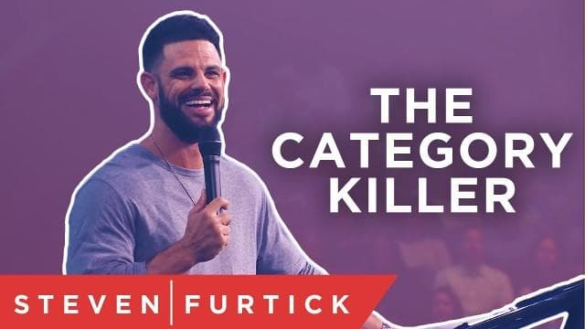 Steven Furtick - It's Time to Kill Some of Our Categories
