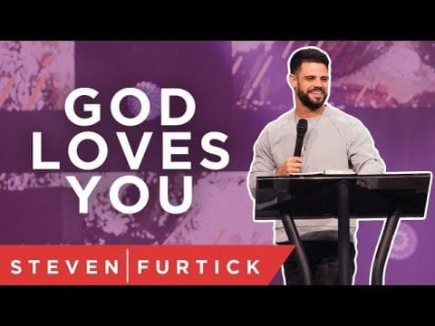Steven Furtick - God Loves You (Right Now)