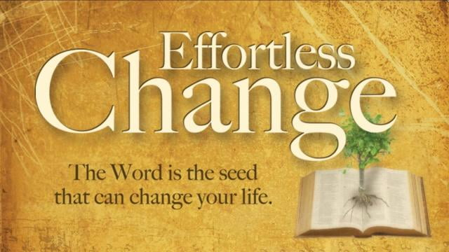 Andrew Wommack - Effortless Change - Episode 10
