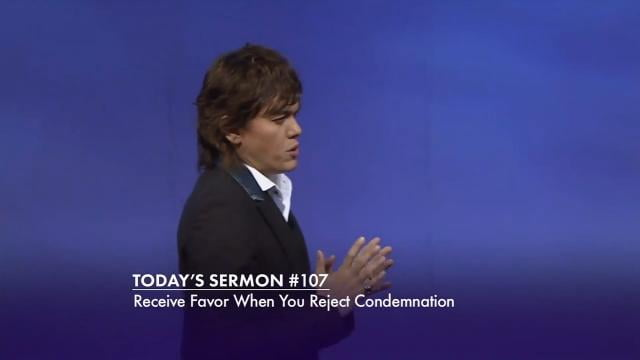 #107 Joseph Prince - Receive Favor When You Reject Condemnation
