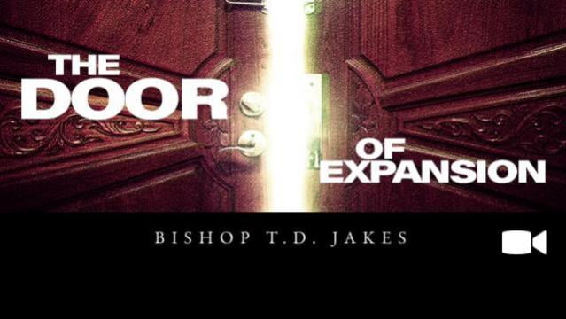 TD Jakes - The Door of Expansion