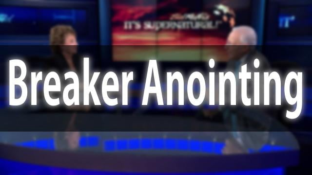 Sid Roth - The Breaker Anointing