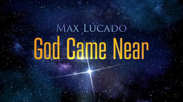 Max Lucado - Hope (God Came Near, Episode 2)