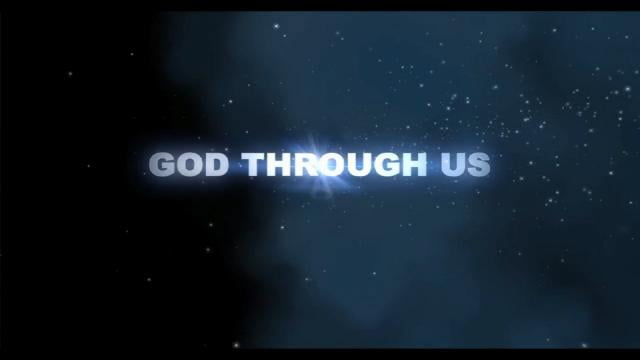 Max Lucado - God Through Us