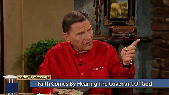 Kenneth Copeland - Faith Comes By Hearing The Covenant Of God