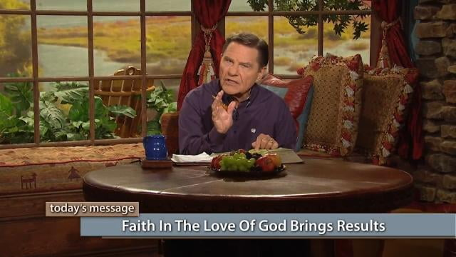 Kenneth Copeland - Faith In The Love Of God Brings Results