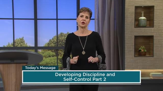 Joyce Meyer - Developing Discipline - Part 2