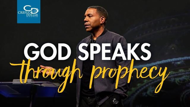 Creflo Dollar - God Speaks Through Prophecy