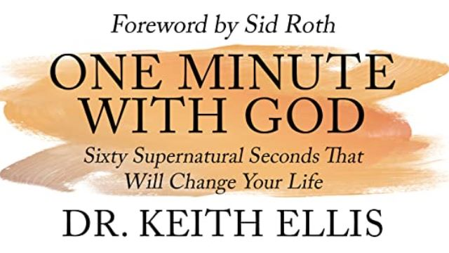Sid Roth - One Minute with God with Keith Ellis