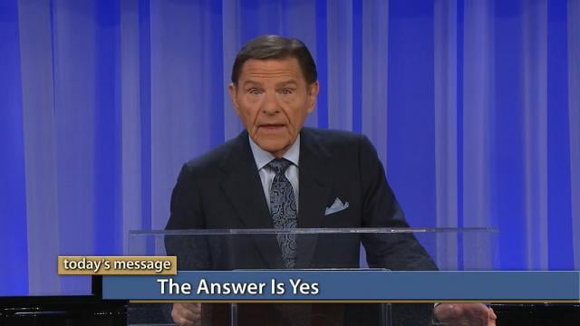 Kenneth Copeland - The Answer Is Yes