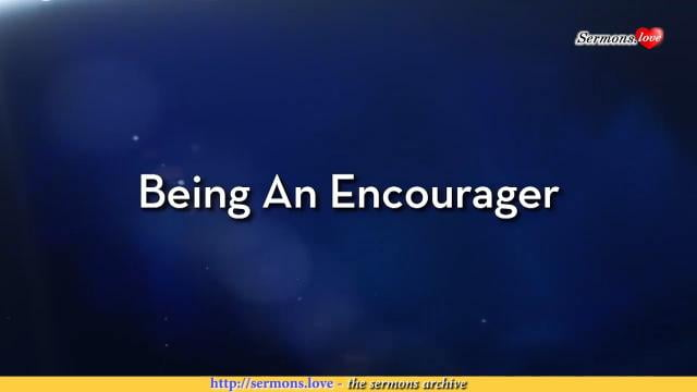Charles Stanley - Being An Encourager