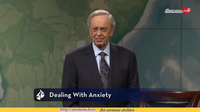 Charles Stanley - Dealing With Anxiety