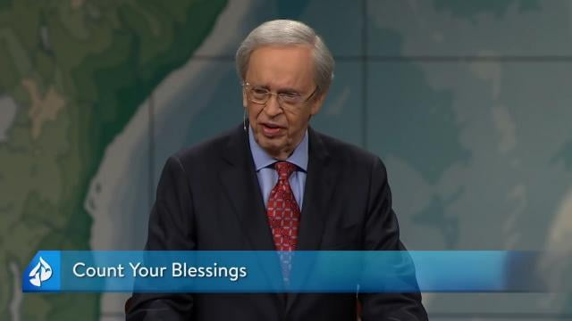 Charles Stanley - Count Your Blessings