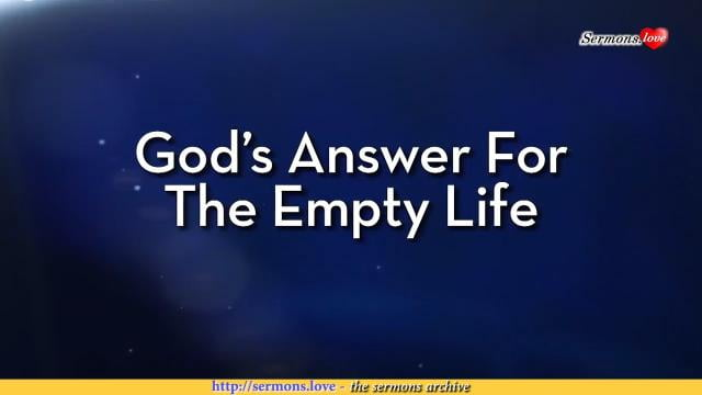 Charles Stanley - God's Answer For The Empty Life