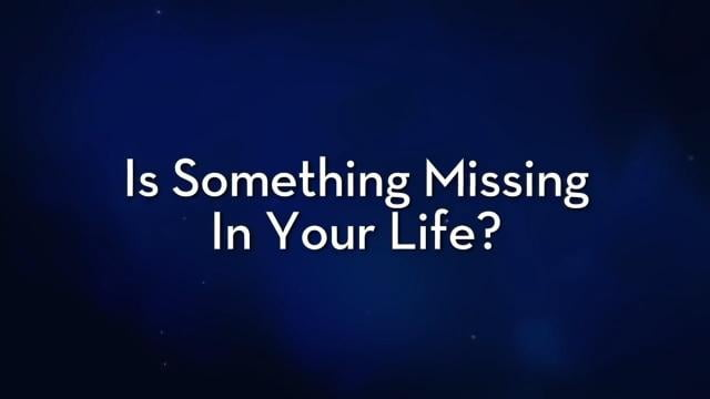 Charles Stanley - Is Something Missing in Your Life?
