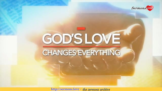 David Jeremiah - God's Love Changes Everything
