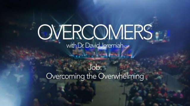 David Jeremiah - Job: Overcoming the Overwhelming