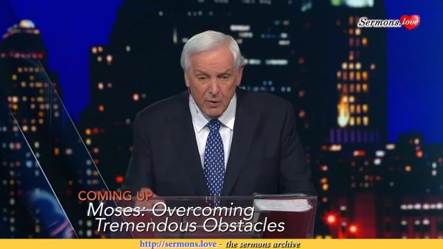 David Jeremiah - Moses: Overcoming Tremendous Obstacles