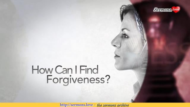 David Jeremiah - How Can I Find Forgiveness?