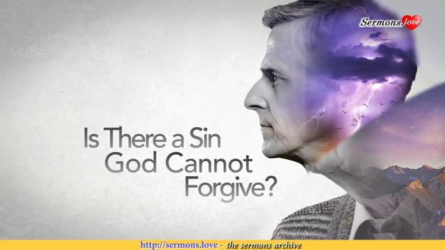 David Jeremiah - Is There a Sin God Cannot Forgive?