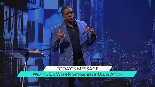 Creflo Dollar - What to Do When Righteousness is Under Attack? - Part 1