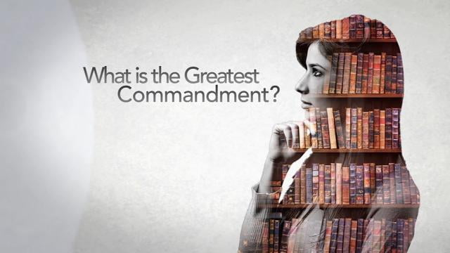 David Jeremiah - What Is the Greatest Commandment?