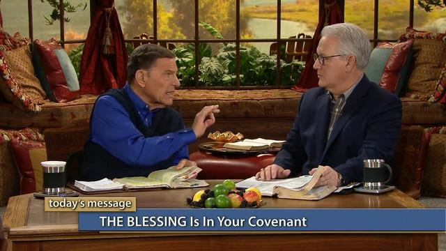 Kenneth Copeland - THE BLESSING Is in Your Covenant