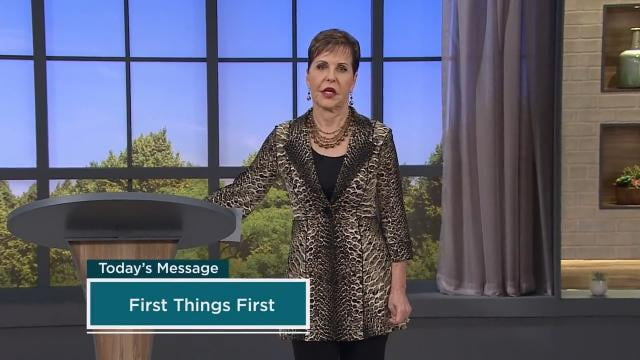 Joyce Meyer - First Things First - Part 1